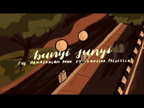 Download The Panasdalam Bank - Bunyi Sunyi feat Vanesha Prescilla Mp4 baru