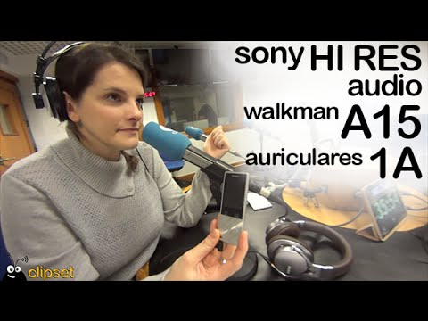 Sony HiRes audio walkman A15 preview Videocast en espa�ol