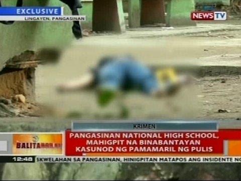 BT: Pangasinan National High School, mahigpit na binabantayan kasunod ng pamamaril ng pulis