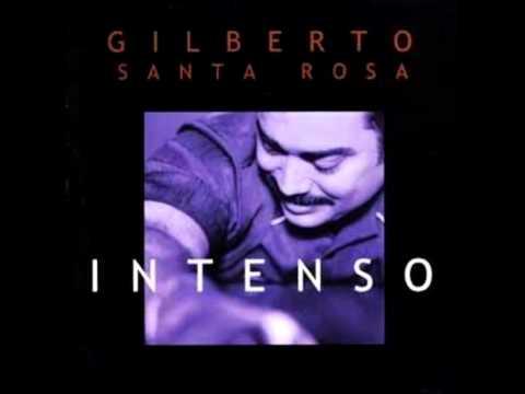 Gilberto Santa Rosa - Advertencia