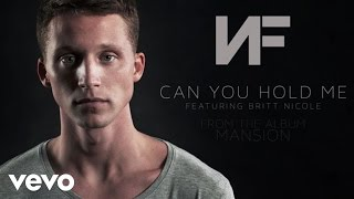 Download Lagu NF - Can You Hold Me (Audio) ft. Britt Nicole Gratis STAFABAND