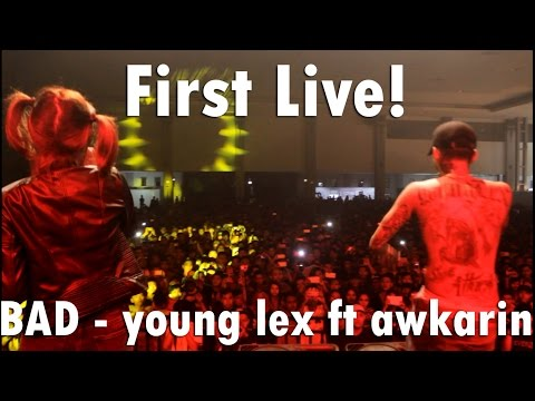download lagu (FIRST LIVE) BAD - Young Lex ft Awkarin ( Forever Young Eps.62 ) gratis