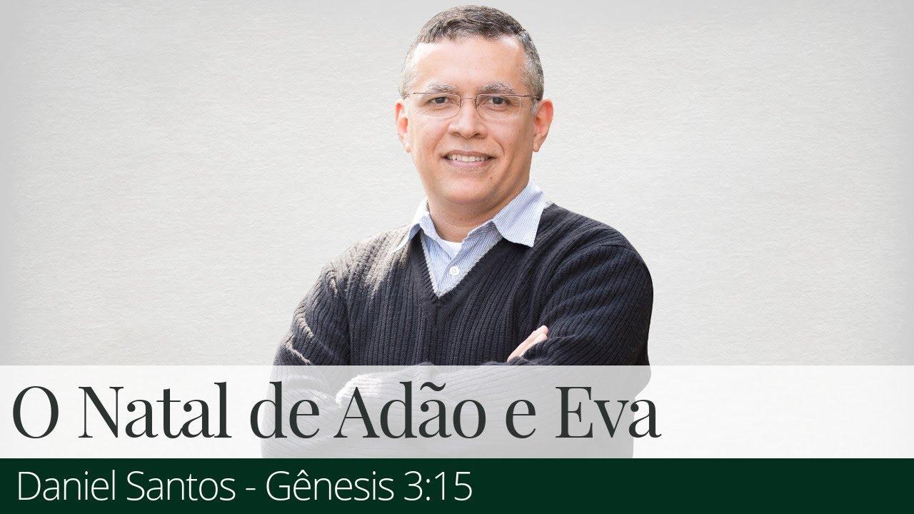 O Natal de Adão e Eva - Daniel Santos