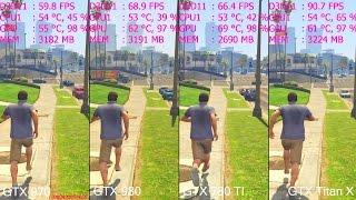 GTA 5 Pc GTX Titan X Vs GTX 980 Vs GTX 970 Vs GTX 780 TI Frame Rate Comparison