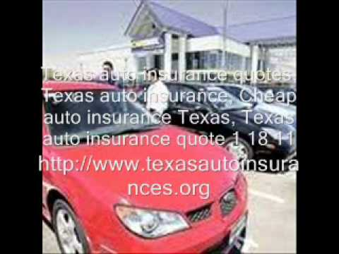 Texas auto insurance quotes, Texas auto insurance, Cheap1 18 11.wmv
