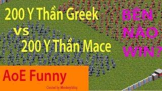 AoE Funny   200 Y Thần Greek vs 200 Y Thần Mace. Tốc độ áp sát hay Dame to hơn sẽ Win??