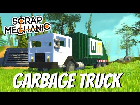 Scrap Mechanic Gameplay - EP 36 - Garbage Truck