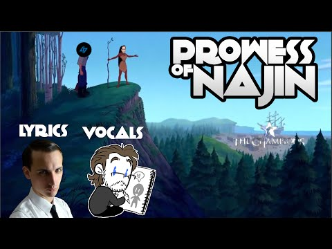 Prowess of NaJin - (Colors of the Wind Parody)