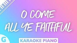 O Come All Ye Faithful Key Of G Piano Karaoke