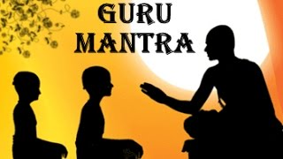Guru Mantra Very Powerful For Guiding Light