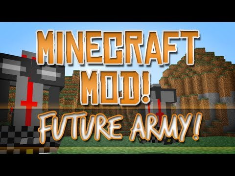 Minecraft Mod! Future Army - Create Robots!