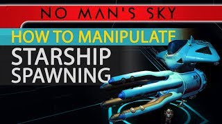 NMS | HOW TO MANIPULATE SHIP SPAWNING, NEW RESEARCH!