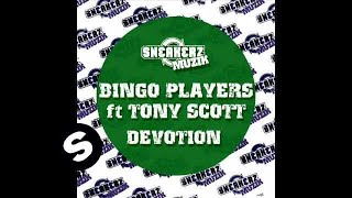 Bingo Players Ft Tony Scott - Devotion (Carl Tricks Remix)