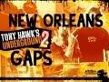 Tony Hawk's Underground 2 Walkthrough: New Orleans Gaps