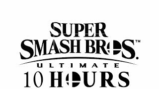 Super Smash Bros Ultimate Theme Song 10 Hours