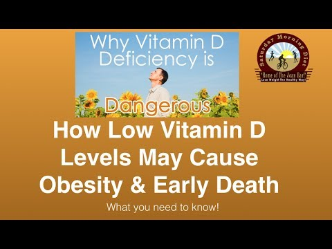 How Low Vitamin D Levels May Cause Obesity & Early Death