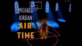 Michael Jordan - Air Time