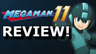 Mega Man 11 Review! Fun or Too HARD? (Ps4/Switch/Xbox One)
