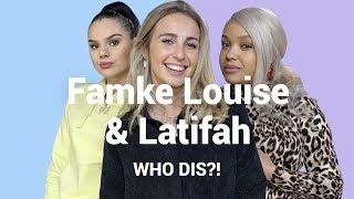 Wat vindt LATIFAH van FAMKE LOUISE'S DERRIÈRE?! | WHO DIS?!