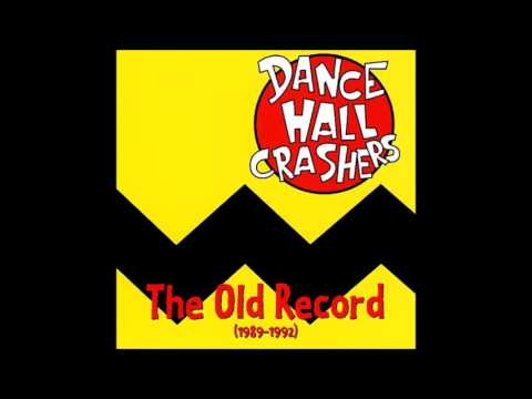 Dance Hall Crashers - Nuisance