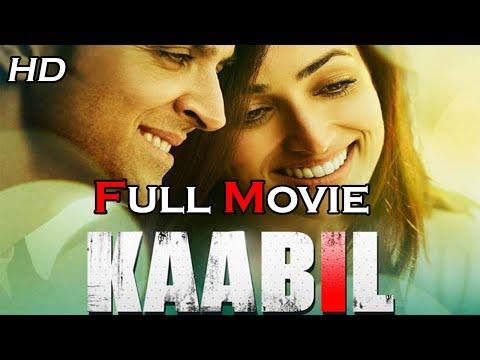Kaabil Full Movie In HD 2017 || Hrithik Roshan,Yami Gautam thumbnail