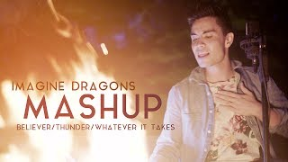 Download Lagu Imagine Dragons Mashup (Sam Tsui) - Believer/Thunder/Whatever It Takes | Sam Tsui Gratis STAFABAND