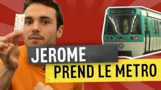 JEROME PREND LE METRO