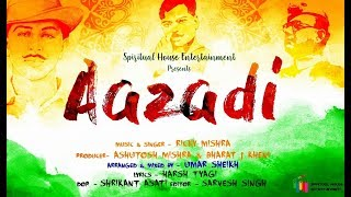 """AAZADI""- (OFFICIAL VIDEO) 