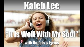 "Download Lagu Kaleb Lee - The Voice 2018 Semi Finals ""It Is Well with My Soul"" with Vocals & Lyrics Gratis STAFABAND"