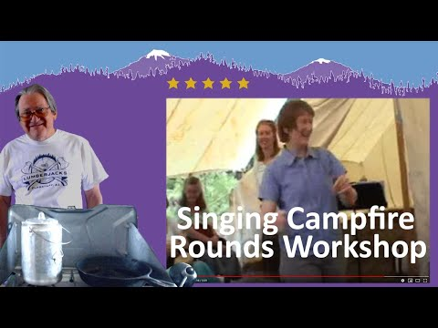 Singing Campfire Rounds Workshop