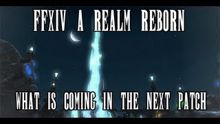 FFXIV A Realm Reborn: What Is Coming in Patch 2.1 11:28
