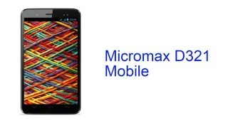 Micromax D321 Mobile Specification [INDIA]