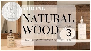 Bathroom Makeover Video 3 ~ Pallet Wood Ideas ~ Natural Wood Decor