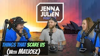 Podcast #207 - Things That Scare Us (with Matjoez)