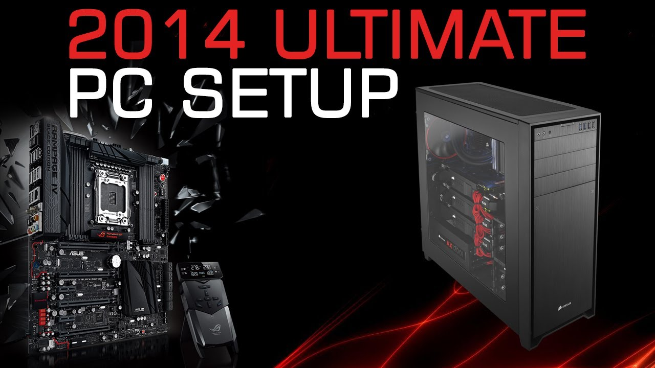 Ultimate pc Build 2014