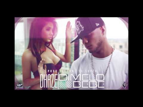 "D'Haze - Dimelo Bebe (Prod. Jetson ""El Super"") Official Preview"