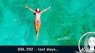 SSL 292 ~ last days...