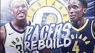 INDIANA PACERS REBUILD! NBA 2K19 MY LEAGUE