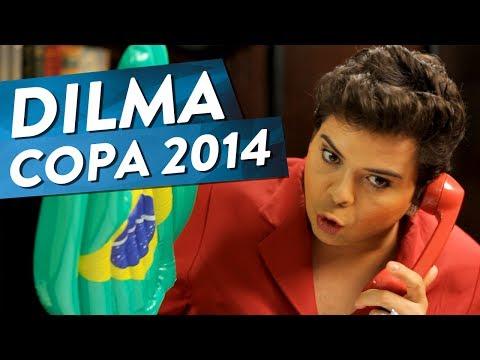DILMA - COPA DO MUNDO