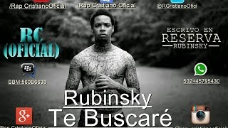 Rubinsky Te Buscaré(fat.Adams Onel)