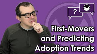 Bitcoin Q&A: First-movers and predicting adoption trends