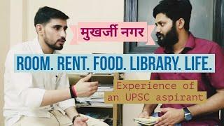 Mukhrjee nagar, 3 year experience of an upsc aspirant