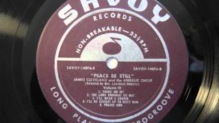 James Cleveland and the Angelic Choir (Under the Dir. of Lawrence Roberts)- I'll Wear A Crown