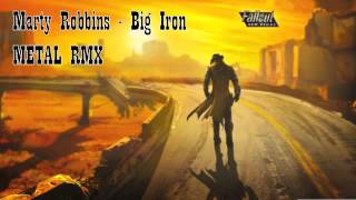 Big Iron METAL Remix (Fallout: New Vegas Soundtrack)