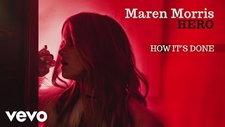 Maren Morris How It's Done