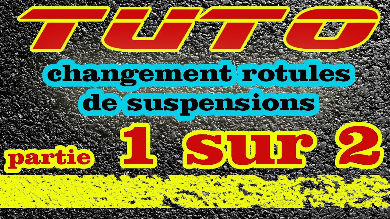 (1/2) TUTO changer rotules de suspensions Renault (how to ...