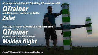 Velký 3D tištěný QTrainer - zálet / Big 3D printed QTrainer - Maiden flight
