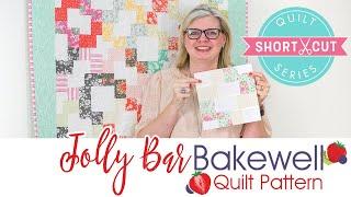 FREE Quilt Pattern: Jolly Bar Bakewell | Shortcut Quilt | Fat Quarter Shop
