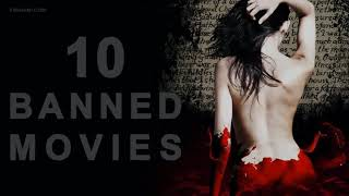 BANNED: The Most Controversial Movies