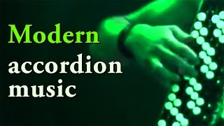 Best of MODERN ACCORDION MUSIC - acordeon instrumentala accordeon moderne Akkordeon Fisarmonica